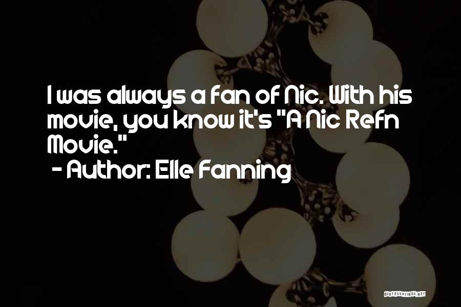 Movie Always Quotes By Elle Fanning