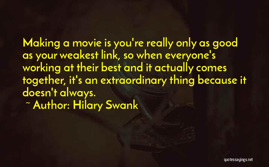 Movie Always Quotes By Hilary Swank