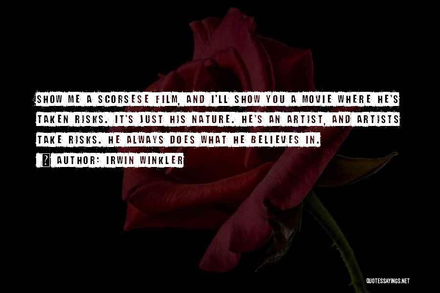 Movie Always Quotes By Irwin Winkler
