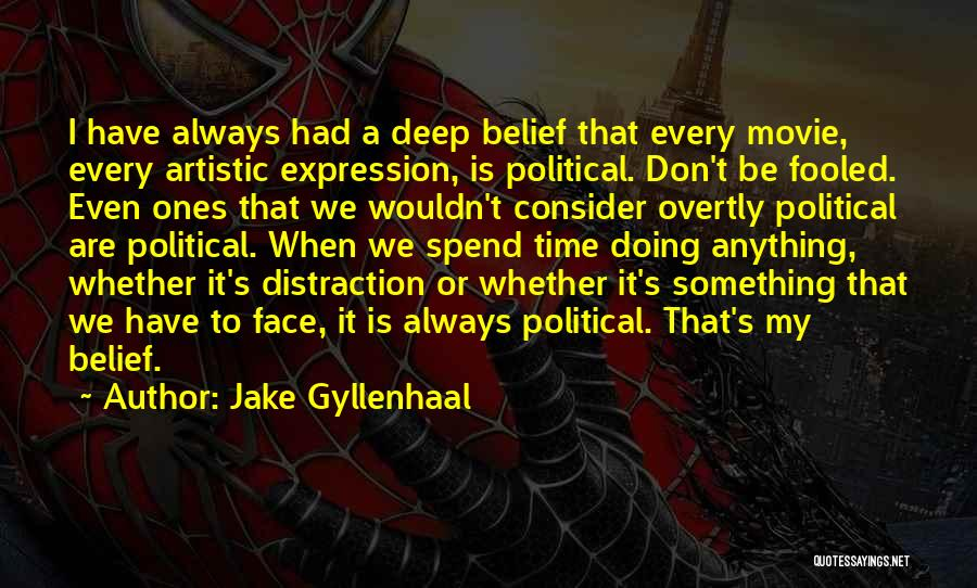 Movie Always Quotes By Jake Gyllenhaal