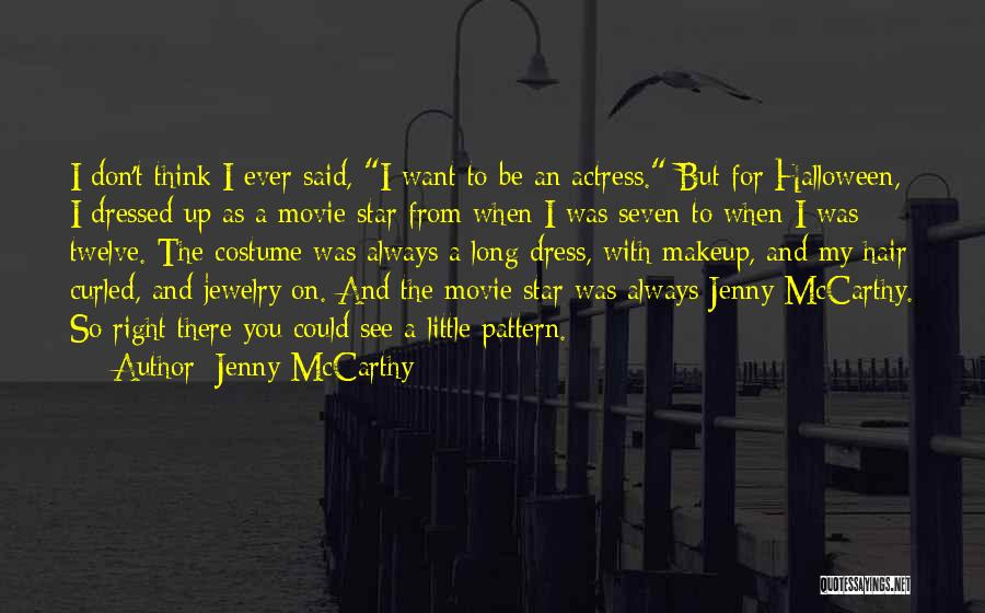 Movie Always Quotes By Jenny McCarthy