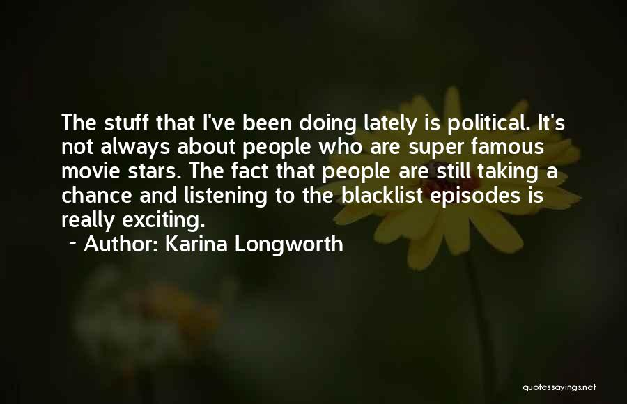 Movie Always Quotes By Karina Longworth