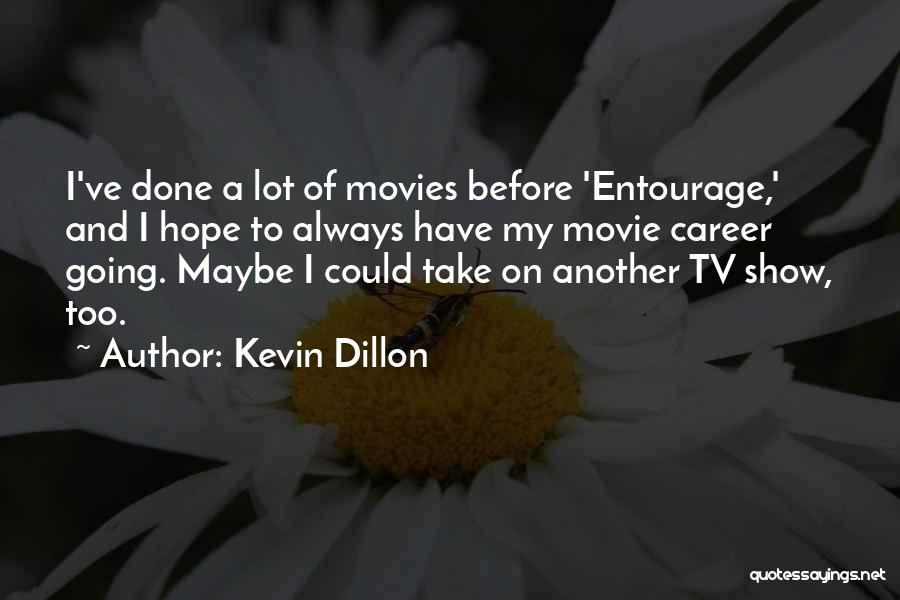 Movie Always Quotes By Kevin Dillon