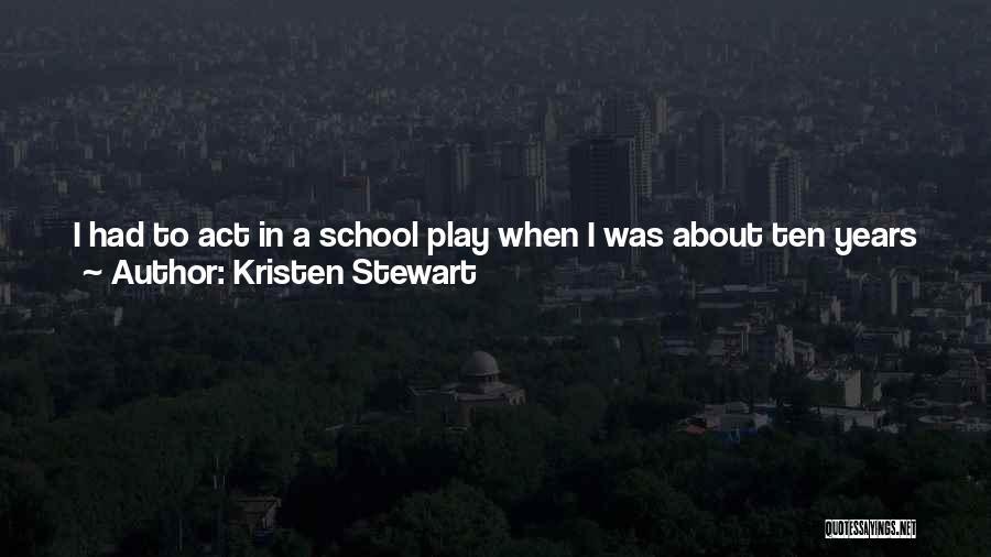 Movie Always Quotes By Kristen Stewart