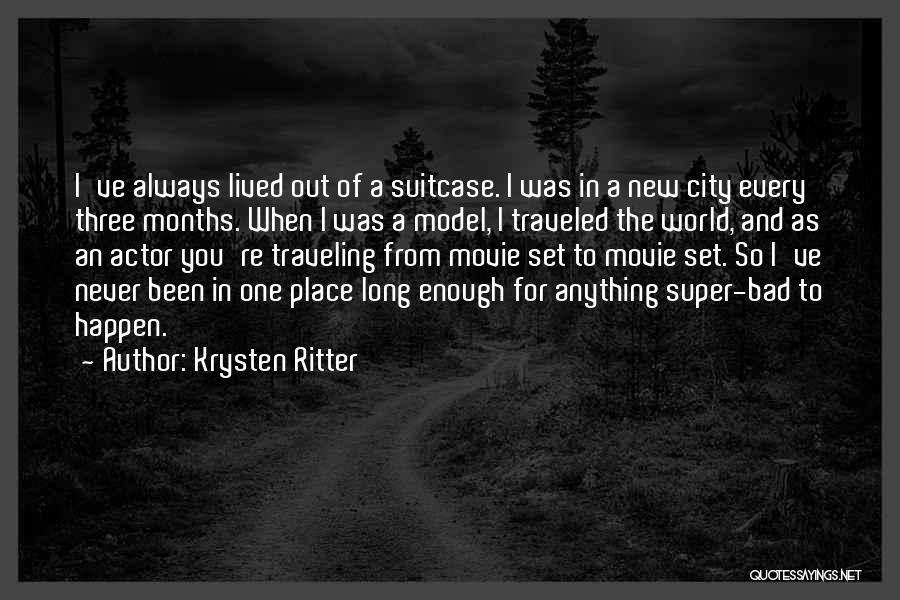 Movie Always Quotes By Krysten Ritter