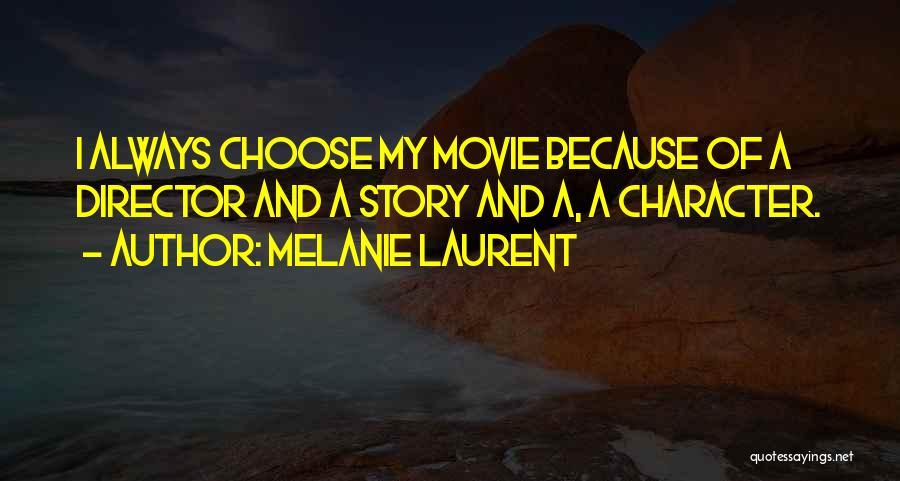 Movie Always Quotes By Melanie Laurent