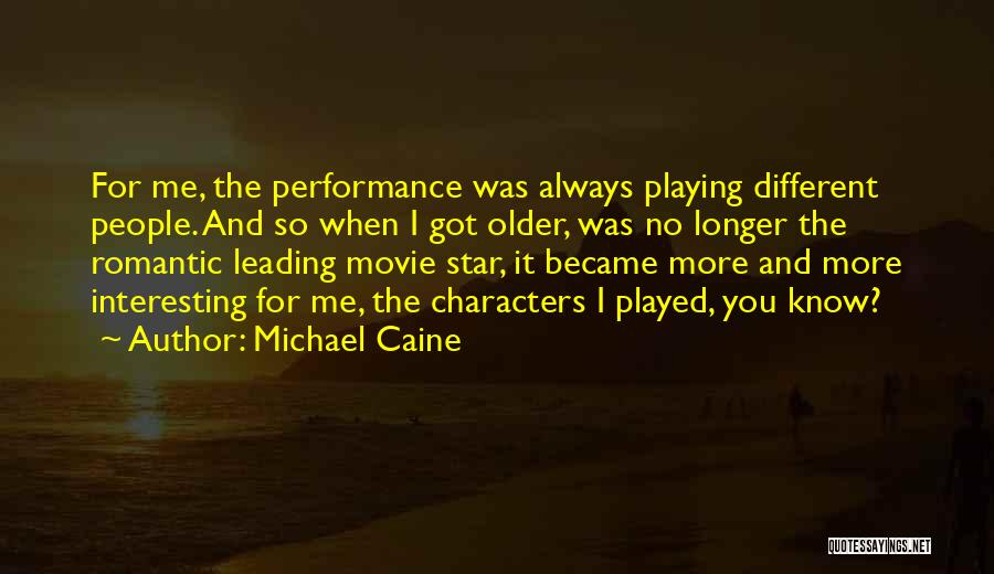 Movie Always Quotes By Michael Caine