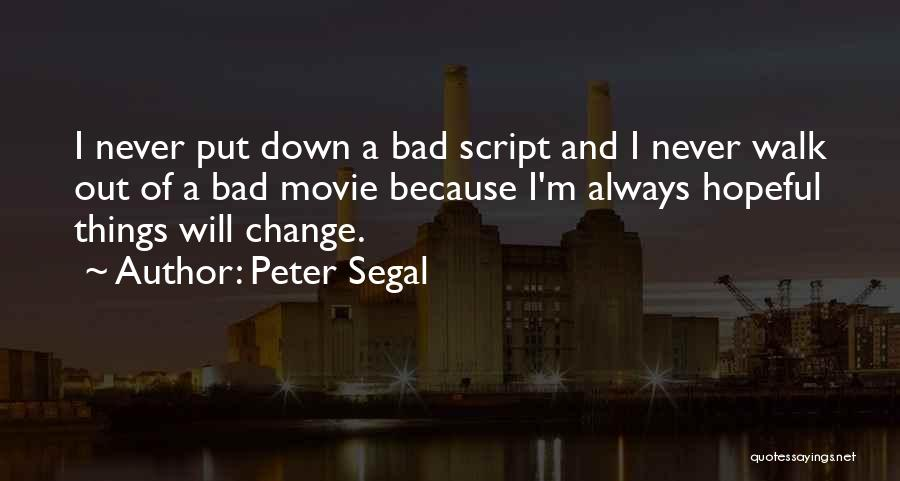 Movie Always Quotes By Peter Segal