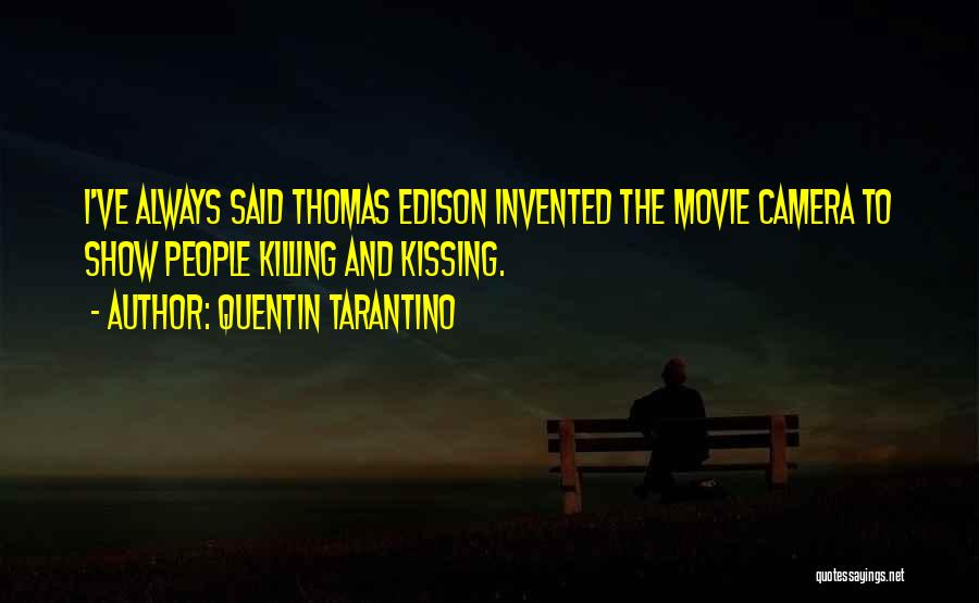 Movie Always Quotes By Quentin Tarantino