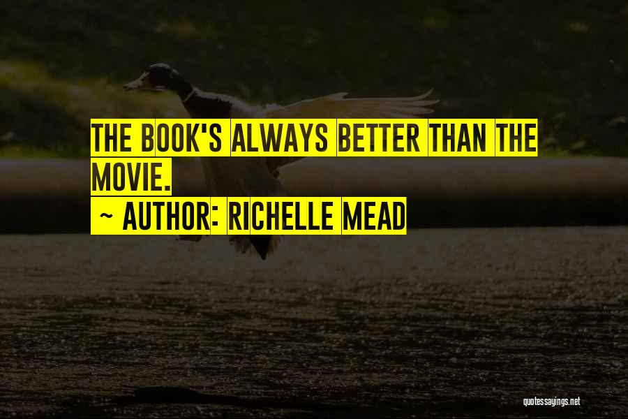 Movie Always Quotes By Richelle Mead