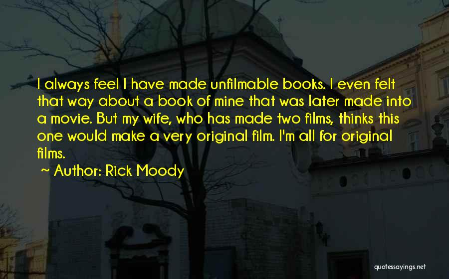 Movie Always Quotes By Rick Moody