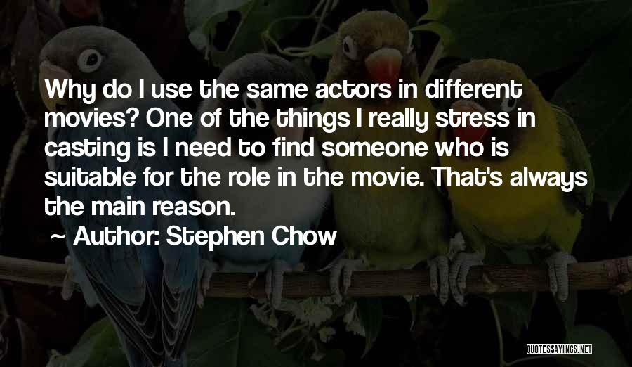 Movie Always Quotes By Stephen Chow