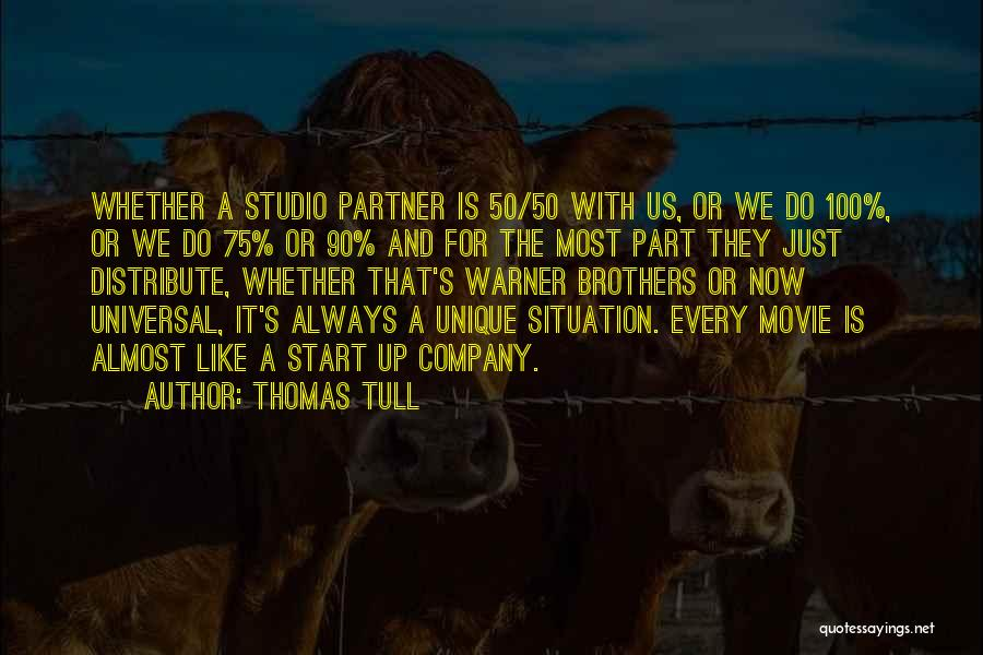 Movie Always Quotes By Thomas Tull