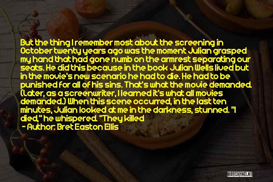 Movie Numb Quotes By Bret Easton Ellis
