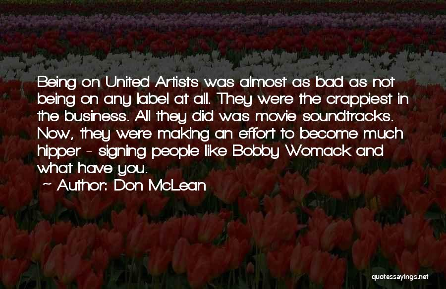 Movie Soundtracks Quotes By Don McLean