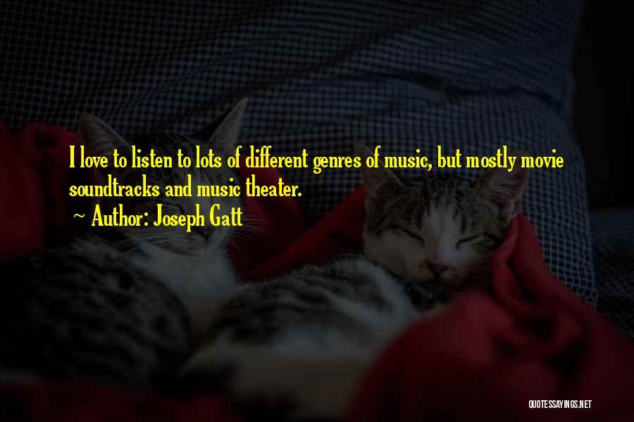 Movie Soundtracks Quotes By Joseph Gatt