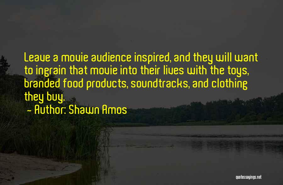 Movie Soundtracks Quotes By Shawn Amos