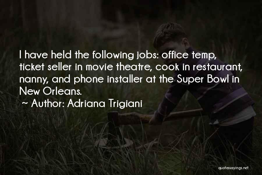 Movie Ticket Quotes By Adriana Trigiani