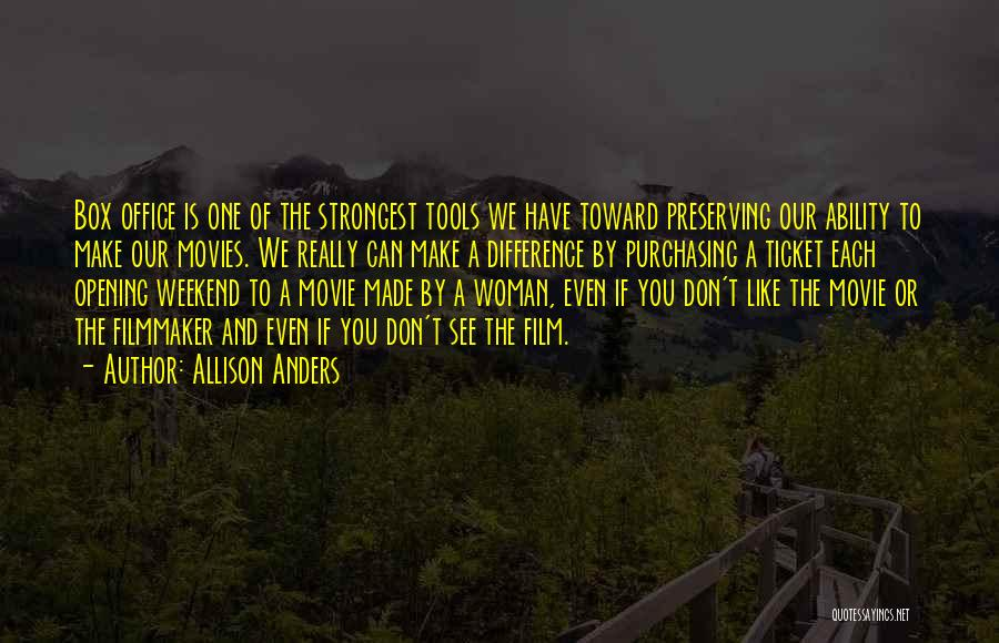 Movie Ticket Quotes By Allison Anders