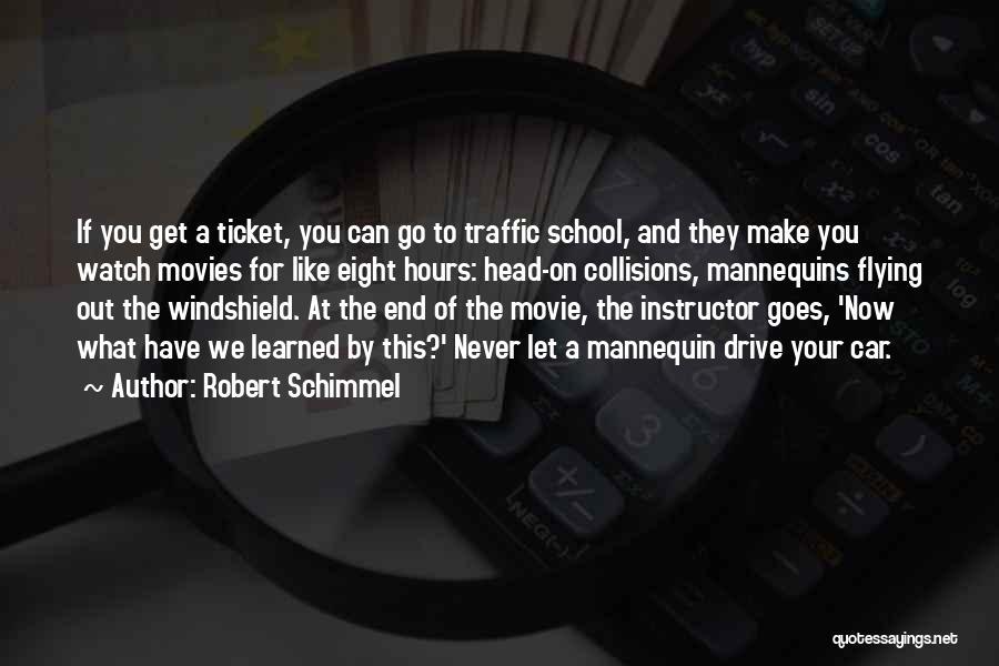 Movie Ticket Quotes By Robert Schimmel