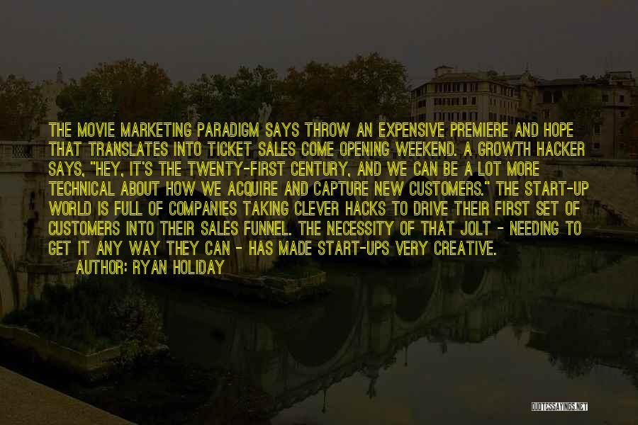 Movie Ticket Quotes By Ryan Holiday
