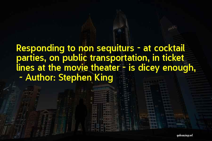 Movie Ticket Quotes By Stephen King