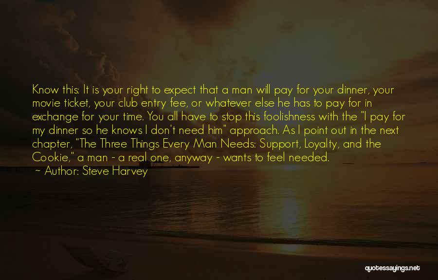 Movie Ticket Quotes By Steve Harvey
