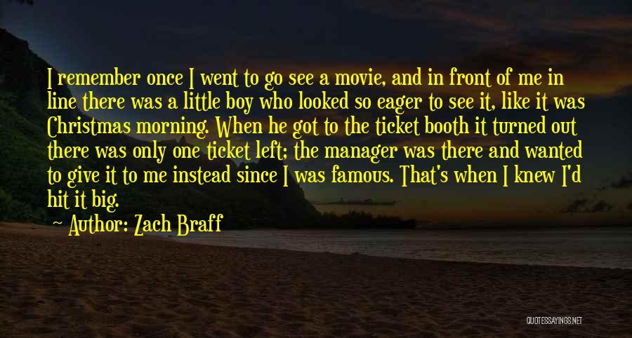Movie Ticket Quotes By Zach Braff