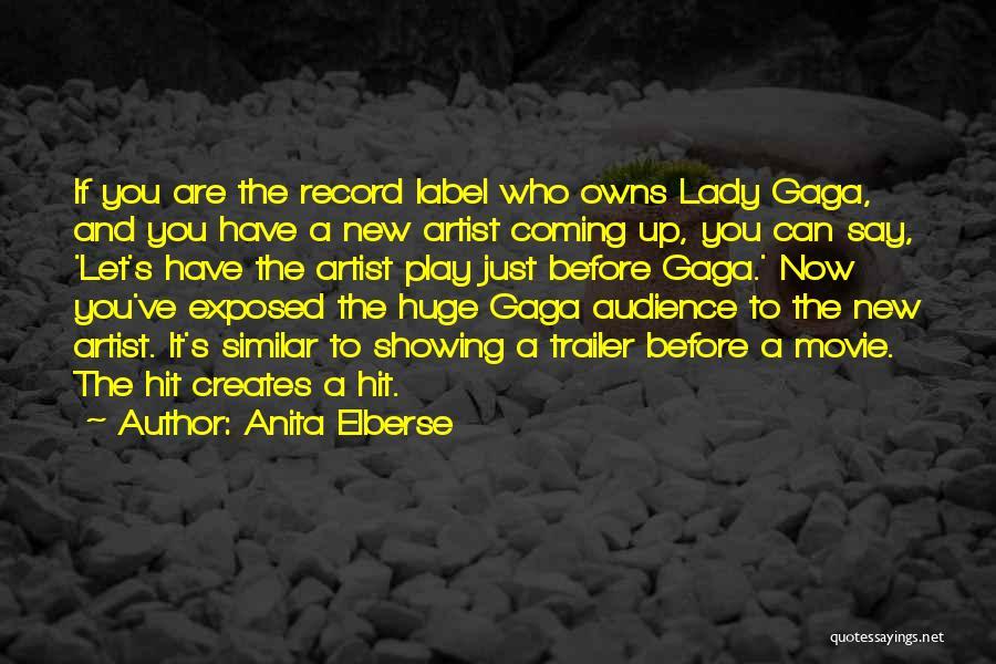 Movie Up Quotes By Anita Elberse