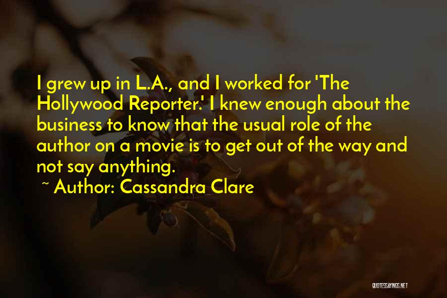 Movie Up Quotes By Cassandra Clare