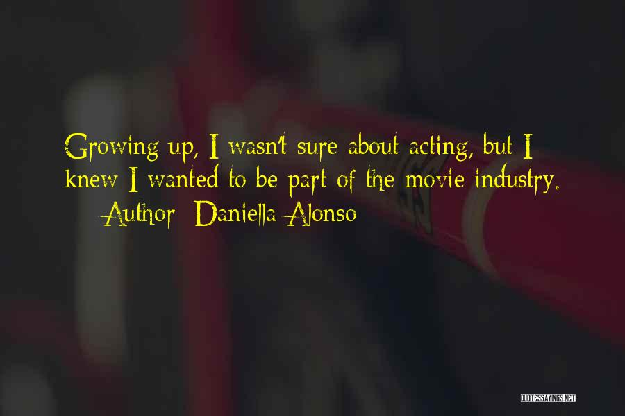 Movie Up Quotes By Daniella Alonso