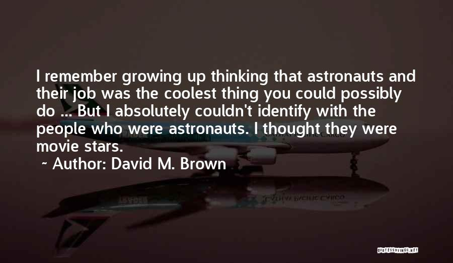 Movie Up Quotes By David M. Brown