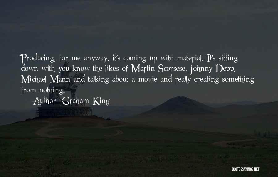 Movie Up Quotes By Graham King