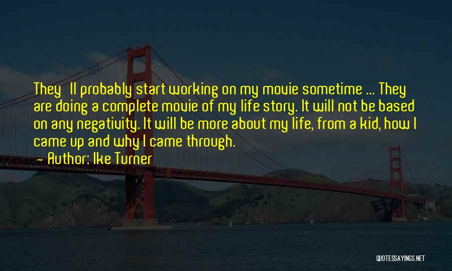 Movie Up Quotes By Ike Turner