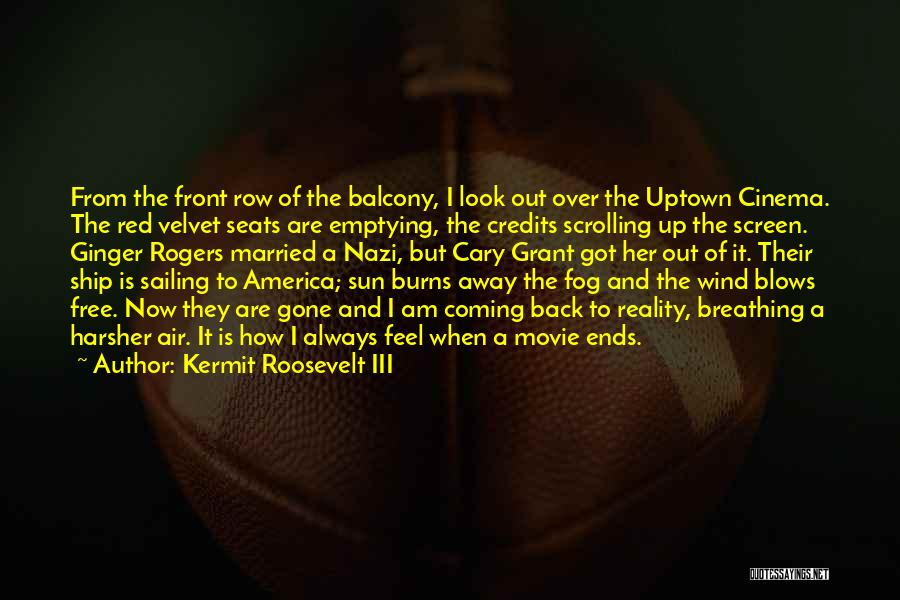 Movie Up Quotes By Kermit Roosevelt III