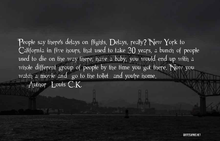 Movie Up Quotes By Louis C.K.