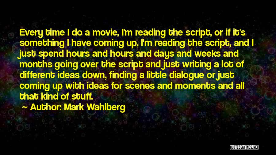 Movie Up Quotes By Mark Wahlberg