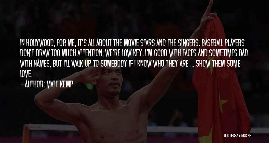 Movie Up Quotes By Matt Kemp