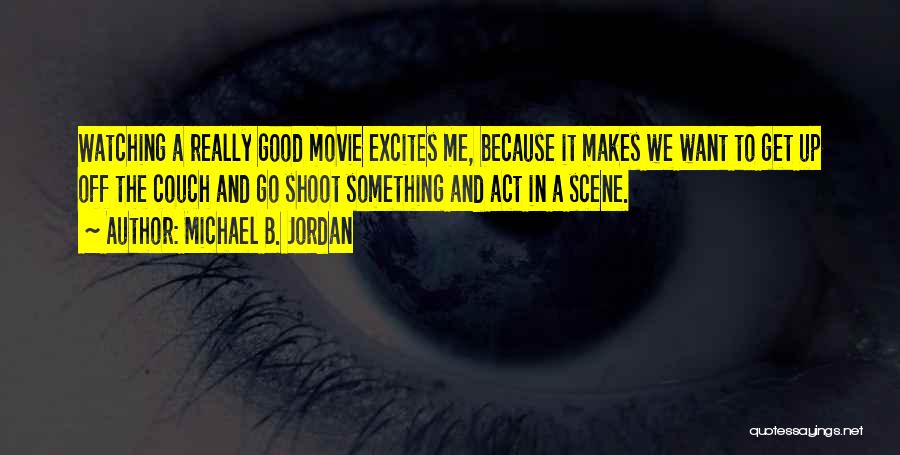 Movie Up Quotes By Michael B. Jordan