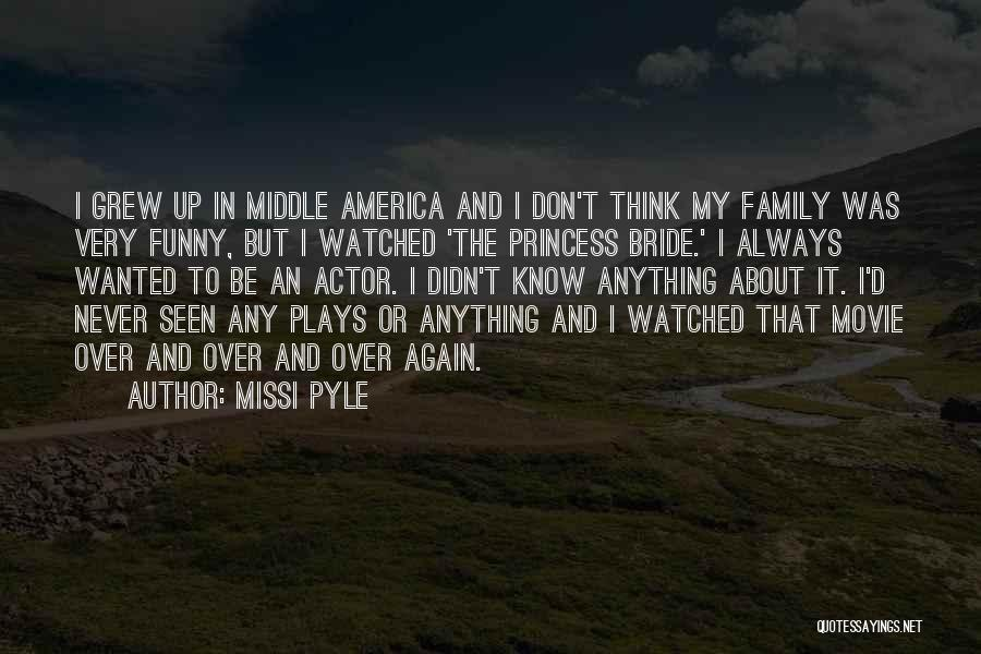 Movie Up Quotes By Missi Pyle