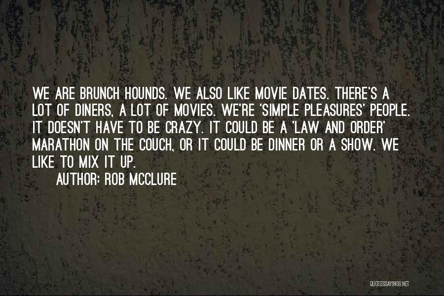 Movie Up Quotes By Rob McClure