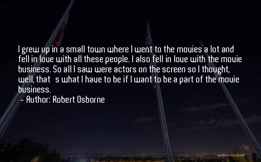 Movie Up Quotes By Robert Osborne
