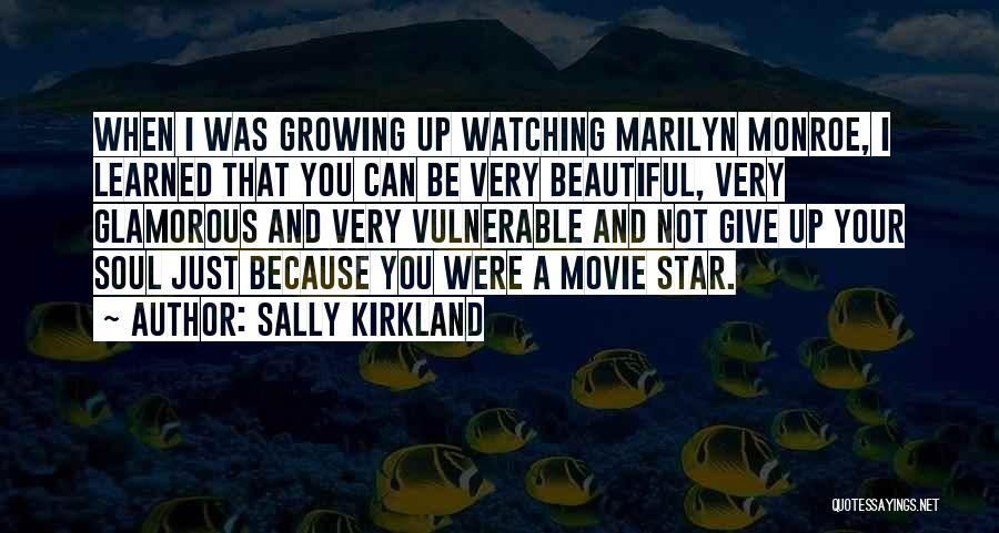 Movie Up Quotes By Sally Kirkland