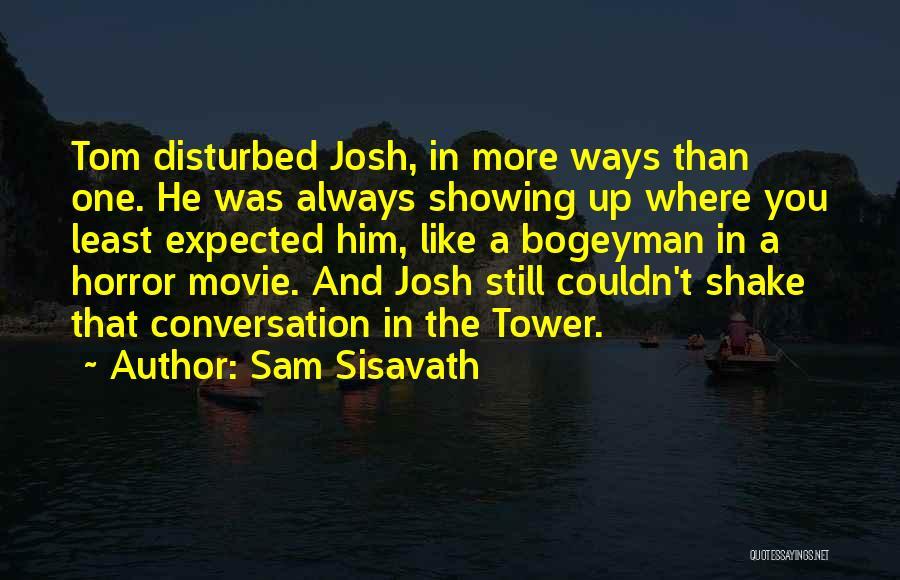 Movie Up Quotes By Sam Sisavath