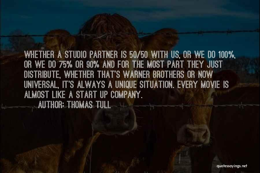 Movie Up Quotes By Thomas Tull