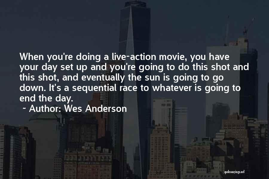 Movie Up Quotes By Wes Anderson
