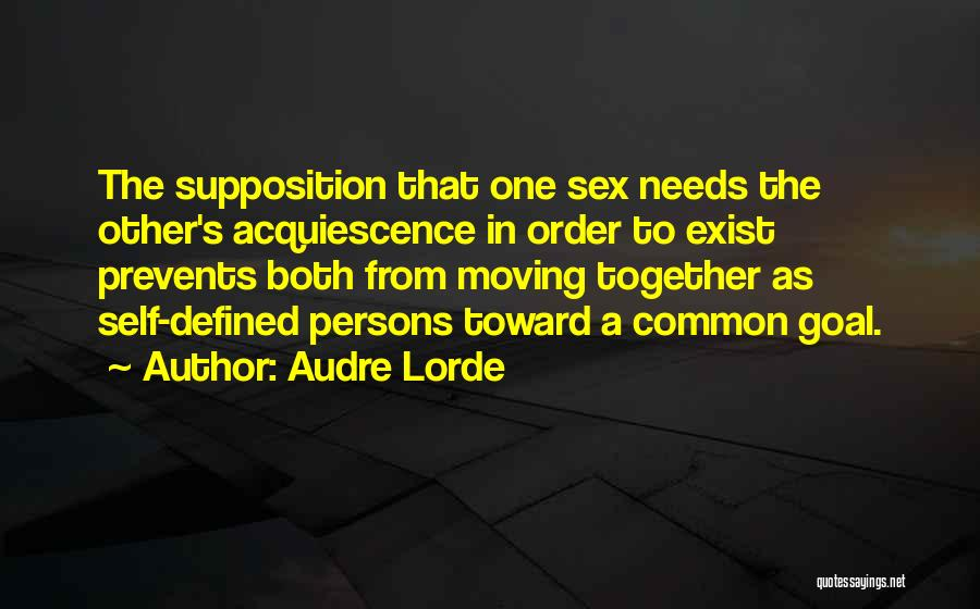 Moving In Together Quotes By Audre Lorde