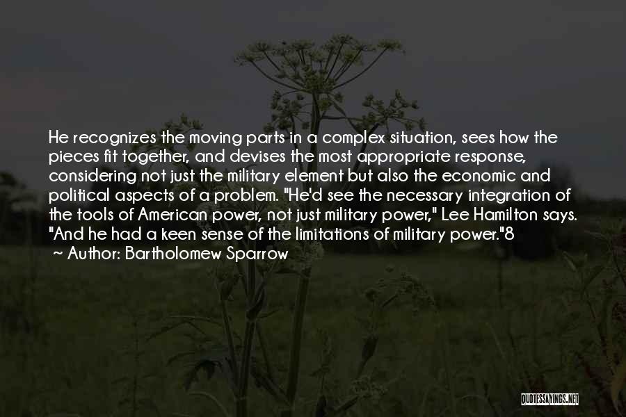 Moving In Together Quotes By Bartholomew Sparrow