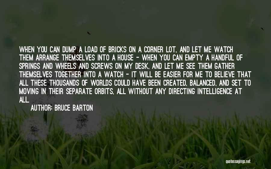 Moving In Together Quotes By Bruce Barton