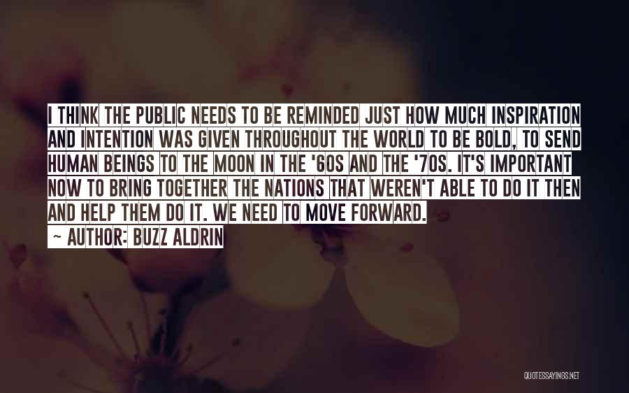 Moving In Together Quotes By Buzz Aldrin